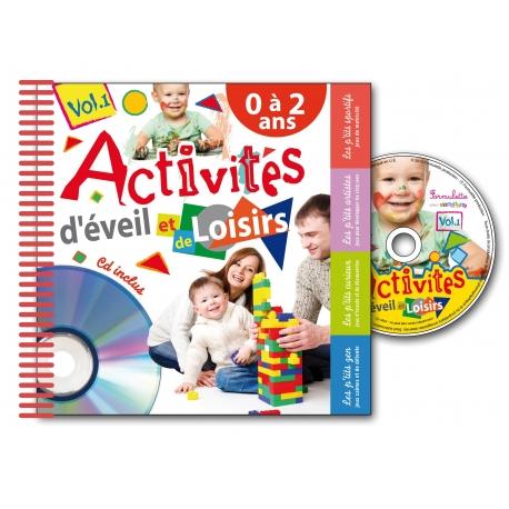 Activités d'éveil et de loisirs Vol.1