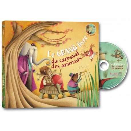 Le Grand Livre du CARNAVAL DES ANIMAUX