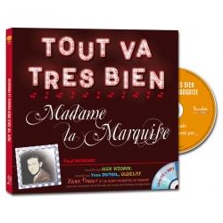 Tout va tres bien madame la Marquise